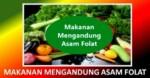 Makanan yang Mengandung Asam Folat, Penting buat BuMil dan BuSui