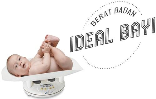 Berat Badan Ideal Bayi