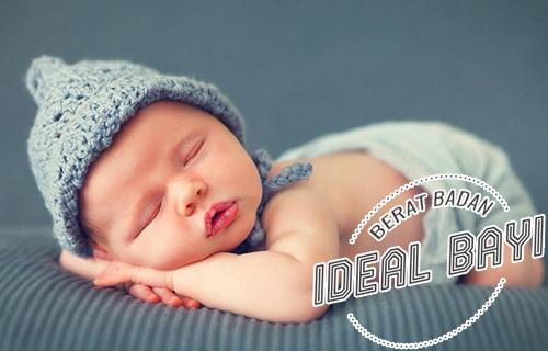 Berat Badan Ideal bagi bayi